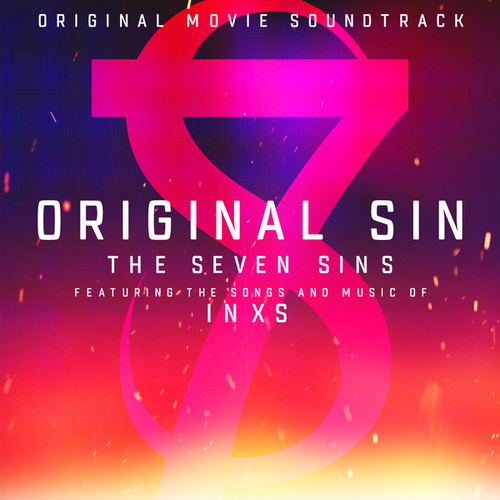 Original Sin-The Seven Sins: Featuring The Songs And Music Of INXS de Various Artists