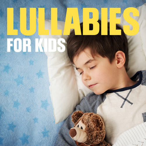 Lullabies for Kids by Various Artists