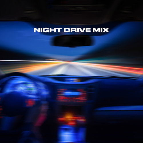 Night Drive Mix by Various Artists