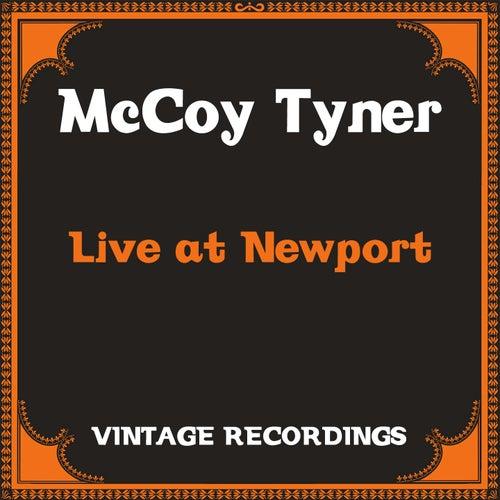 Live at Newport (Hq Remastered) von Mccoy Tyner, Stanley Clarke, Al Foster