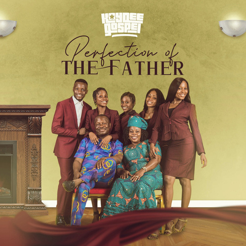 Perfection Of The Father by Kaydeegospel