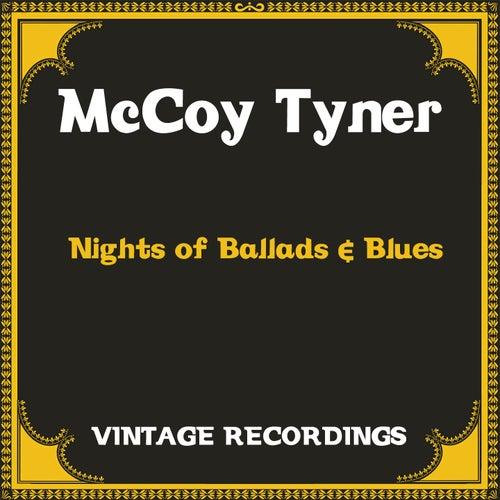 Nights of Ballads & Blues (Hq Remastered) von Mccoy Tyner, Stanley Clarke, Al Foster