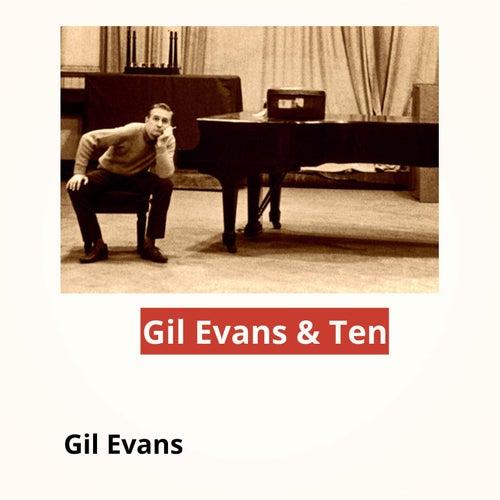 Gil Evans & Ten by Gil Evans