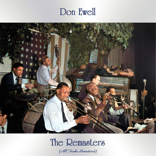 The Remasters (All Tracks Remastered) by Don Ewell