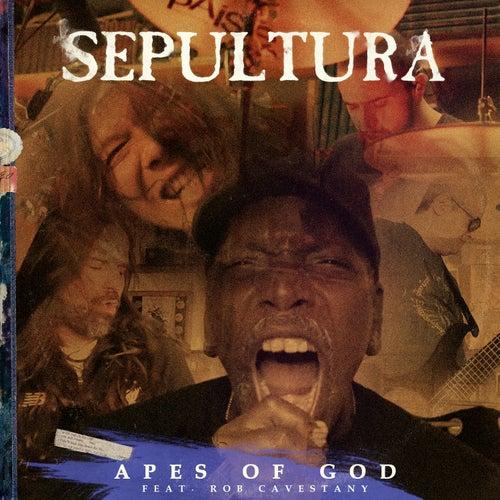 Apes of God (feat. Rob Cavestany) de Sepultura