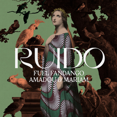 Ruido by Fuel Fandango