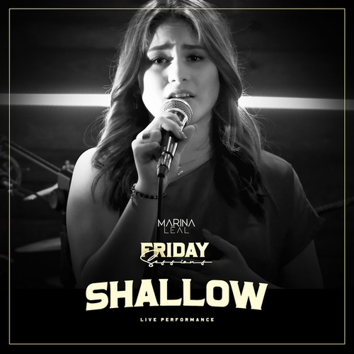 Shallow (Friday Sessions) (Live) de Marina Leal