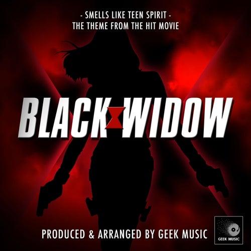 Smells Like Teen Spirit (From 'Black Widow') von Geek Music