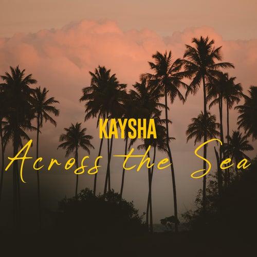 Across the Sea by Diamantero