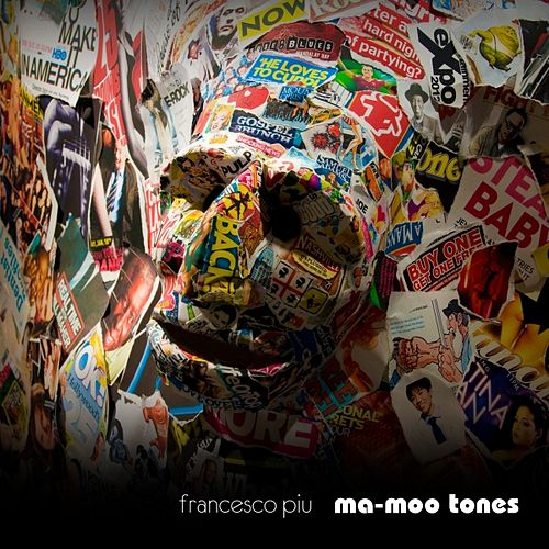 Ma-Moo Tones by Francesco Piu
