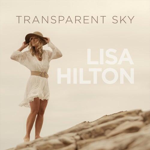 Transparent Sky by Lisa Hilton