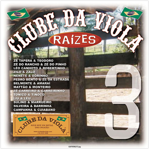 Clube Da Viola - Raízes Volume 3 de Various Artists