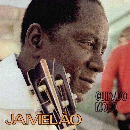 Cuidado Moço by Jamelão