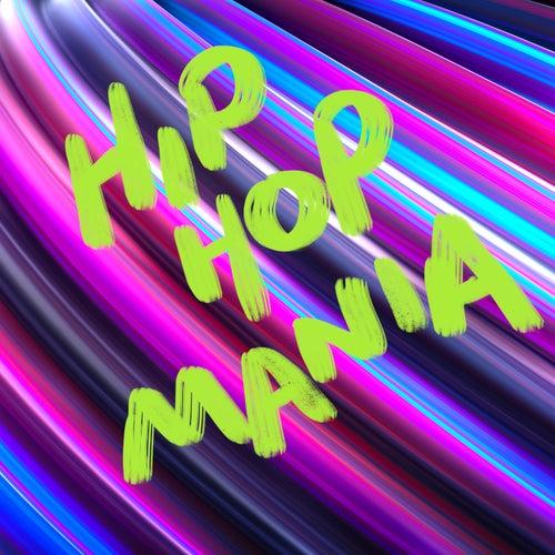 Hip Hop Mania von Various Artists