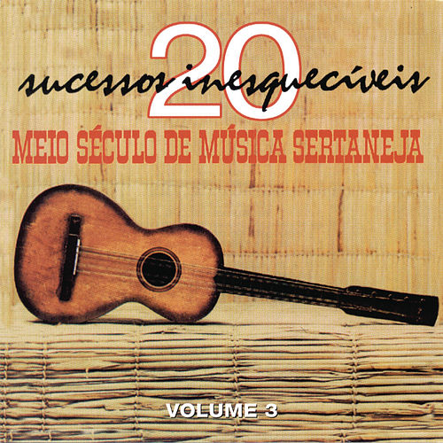 Meio Seculo De Musica Sertaneja Vol. 3 de Various Artists