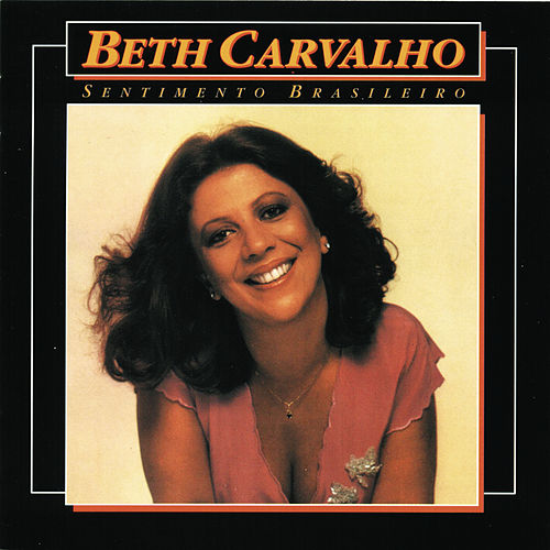 Sentimento Brasileiro de Beth Carvalho