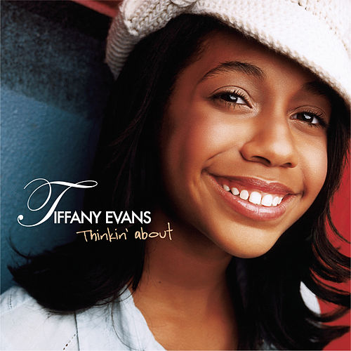 Thinkin' About by Tiffany Evans