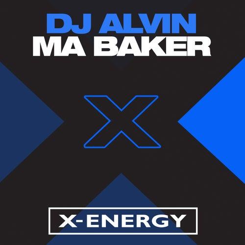 Ma Baker de DJ Alvin