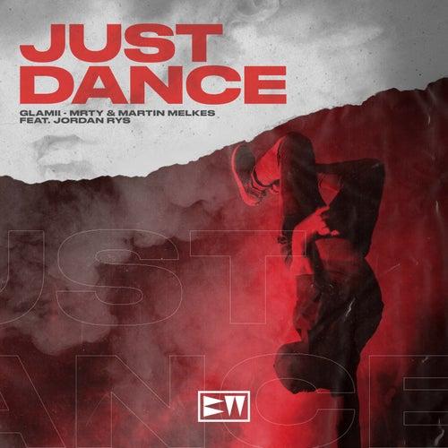 Just Dance von Glamii & MRTY & Martin Melkes (