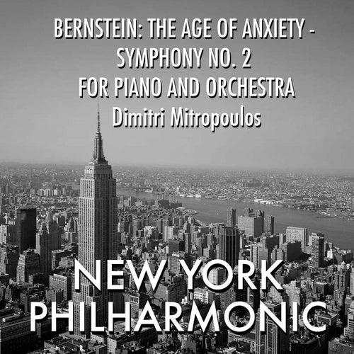 Bernstein: The Age of Anxiety - Symphony No. 2 for piano and orchestra von Leonard Bernstein