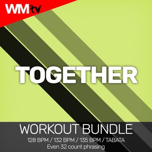 Together (Workout Bundle / Even 32 Count Phrasing) von Workout Music Tv