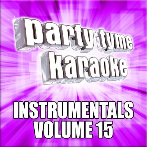 Party Tyme Karaoke - Instrumentals 15 de Party Tyme Karaoke
