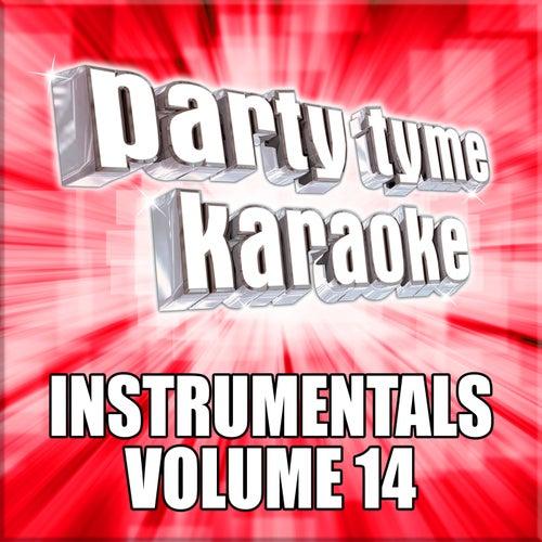 Party Tyme Karaoke - Instrumentals 14 by Party Tyme Karaoke