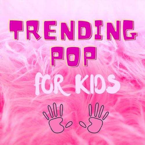 Trending Pop for Kids de Various Artists