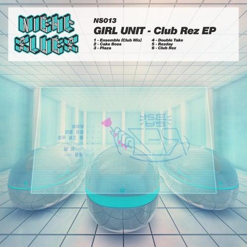 Club Rez EP de Girl Unit