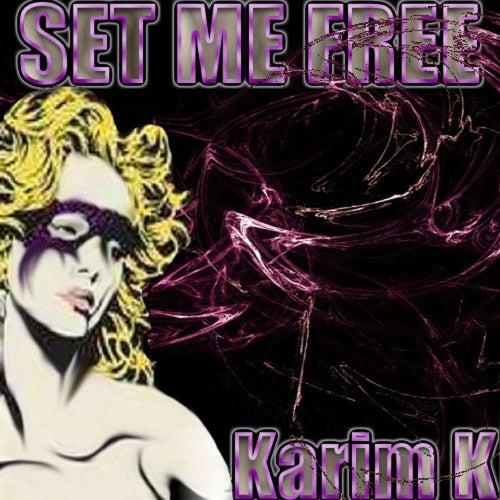 Set Me Free de Karim K
