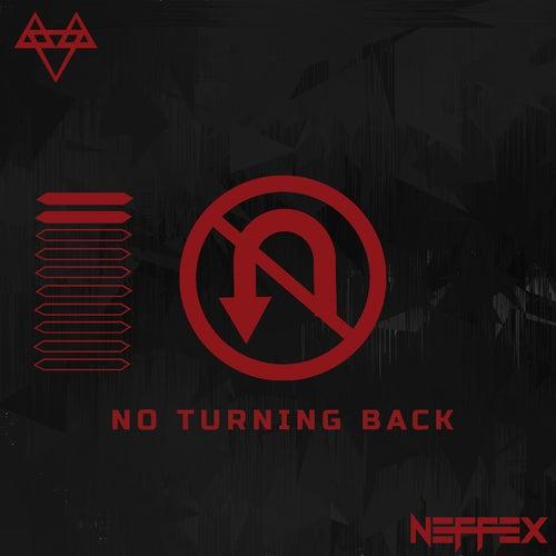 NO TURNING BACK von NEFFEX