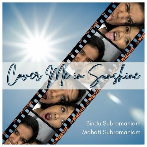 Cover Me in Sunshine von Bindu Subramaniam