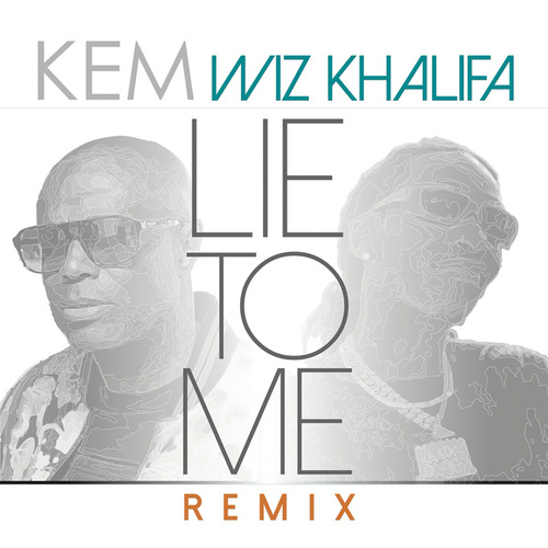 Lie To Me (Remix) by Kem