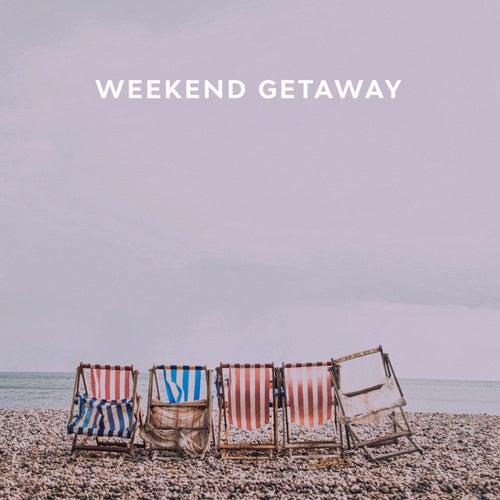 Weekend Getaway by Various Artists