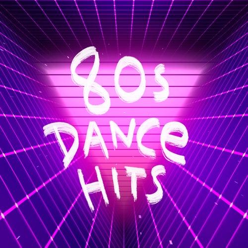 80s Dance Hits de Various Artists