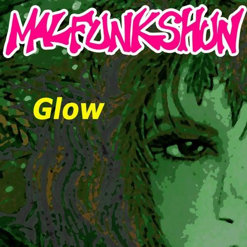 Glow fra Malfunkshun
