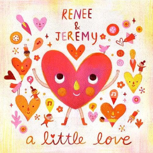 A Little Love by Renee & Jeremy