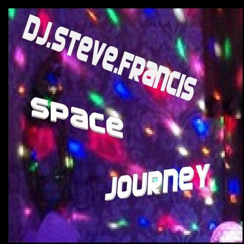 Space Journey de DJ Steve Francis