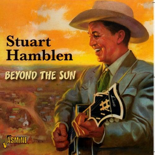 Beyond the Sun von Stuart Hamblen