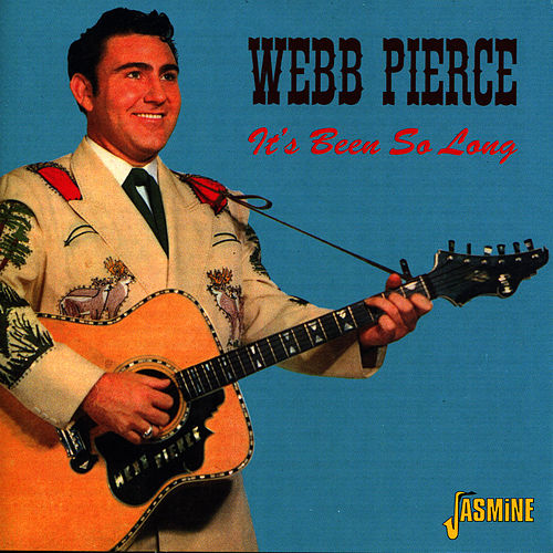 It's Been So Long by Webb Pierce