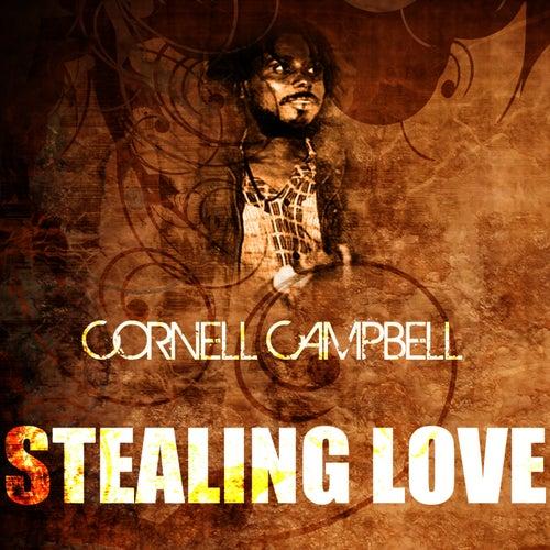 Stealing Love de Cornell Campbell