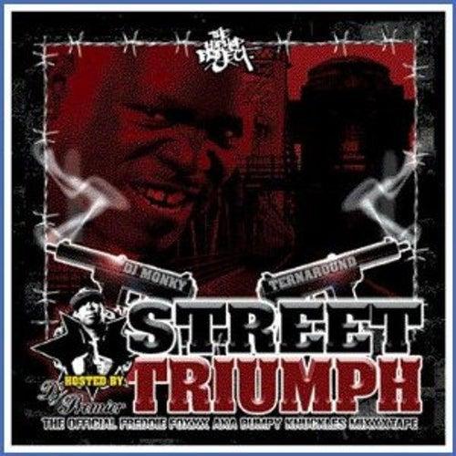 Street Triumph (Hosted By DJ Premier) de Freddie Foxxx / Bumpy Knuckles