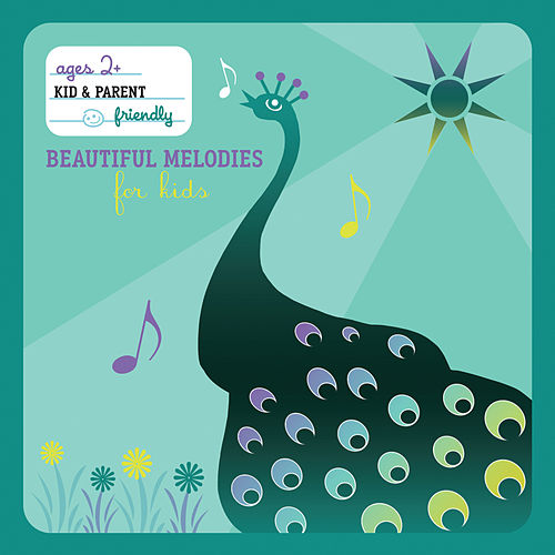 Beautiful Melodies For Kids von Various Artists
