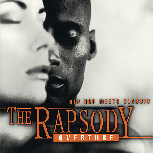 Hip Hop Meets Classic - The Rapsody: Overture by RAPSODY
