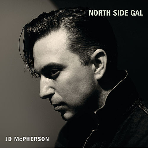North Side Gal von JD McPherson