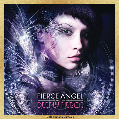 Fierce Angel Presents Deeply Fierce - Gold Edition : Unmixed de Various Artists