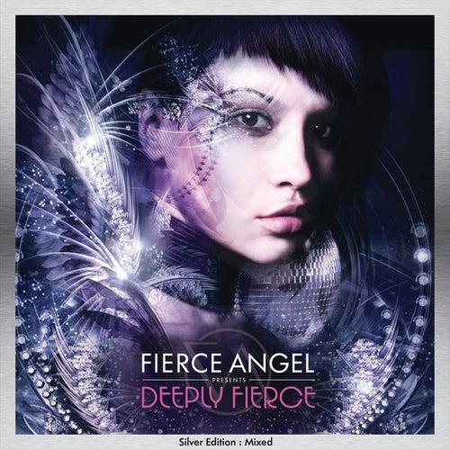 Fierce Angel Presents Deeply Fierce - Silver Edition : Mixed de Various Artists