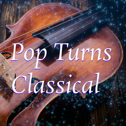 Pop Turns Classical von Royal Philharmonic Orchestra