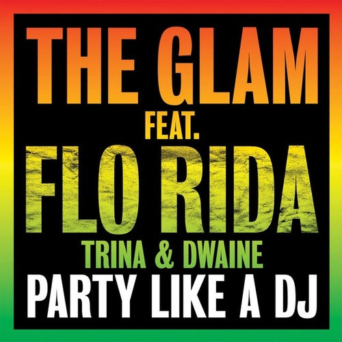 Party Like a DJ by The Glam