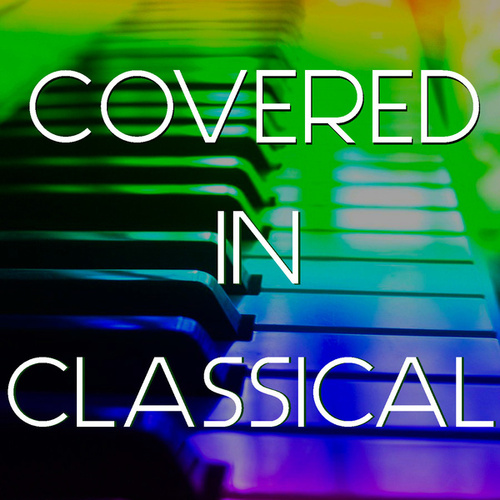 Covered In Classical von Royal Philharmonic Orchestra